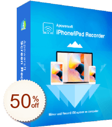 Apowersoft Enregistreur iPhone/iPad Discount Coupon