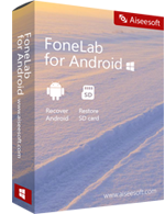 Aiseesoft FoneLab for Android Discount Coupon